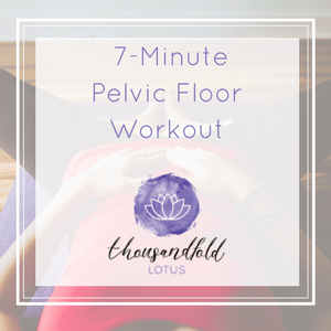 7-Minute Pelvic Floor Workout