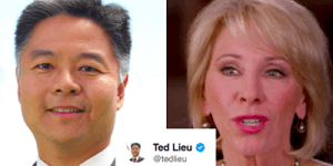 Ted Lieu and Betsy DeVos