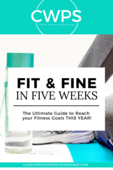 Fit and fine in 5 weeks
