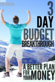 The 3 day budget breakthrough   a better plan for your money