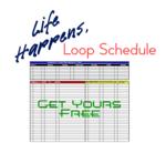 Life happens  loop schedule  get yours 25