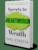 Secrets to breakthrough wealth 3d