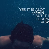 Yes it's a lot of rain, but it's how I learned to swim