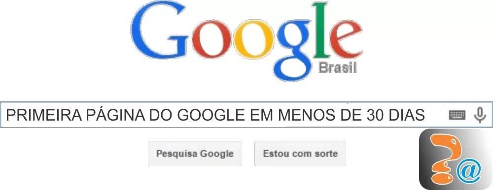 Primeira página do Google em menos de 30 dias