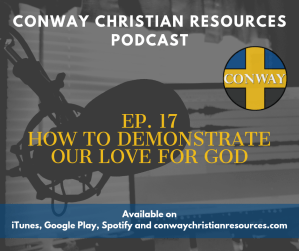 CCR PC 17 How To Demonstrate our Love for God