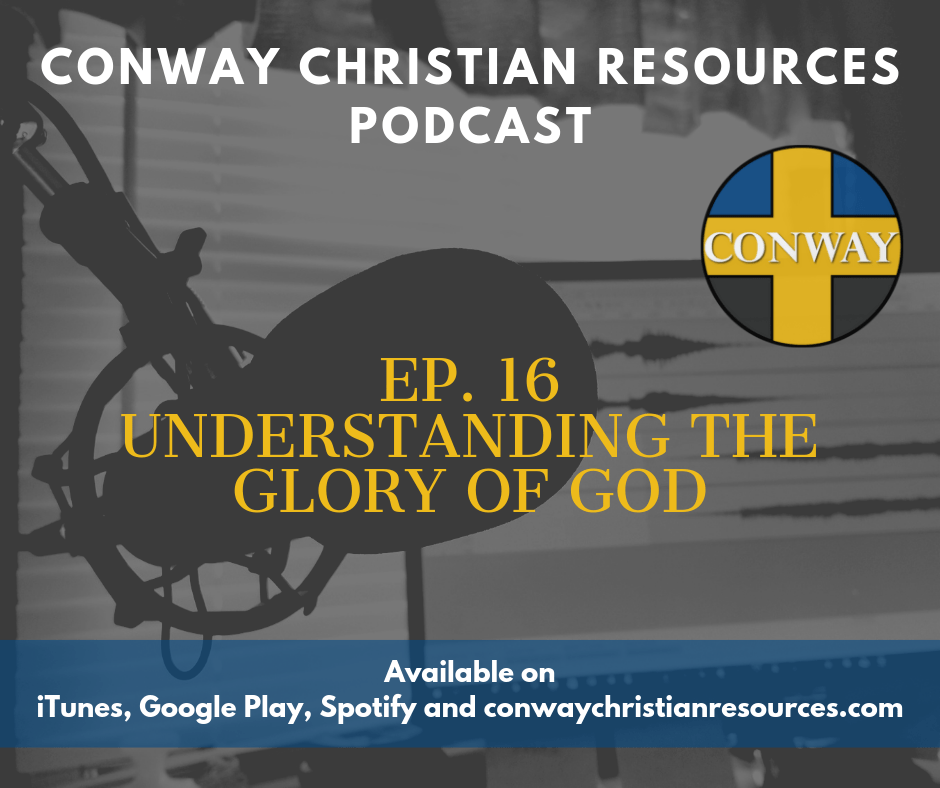 CCR PC 16 Understanding The Glory of God