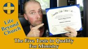 The Five Tests to Qualify For Ministry