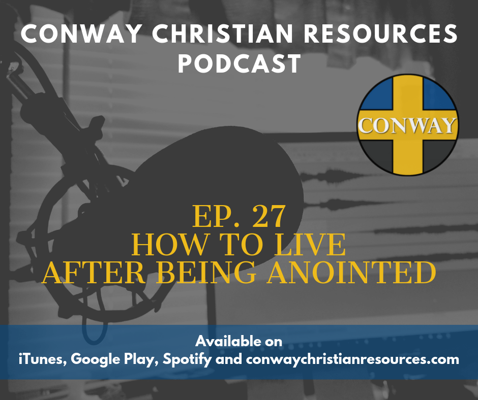 27 - How to live after being anointed