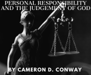 Personal Responsibility and The Judgment Of God