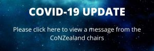 Covid 19 Update: Click here to view a message from the CoNZealand chairs