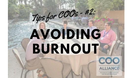 Tips for COOs - #2: Avoiding Burnout