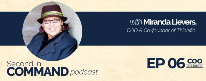 Second In Command Podcast - Miranda Lievers (COO Alliance)