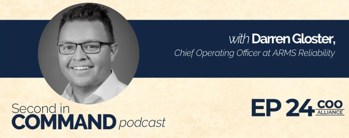 Second In Command Podcast - Darren Gloster (COO Alliance)