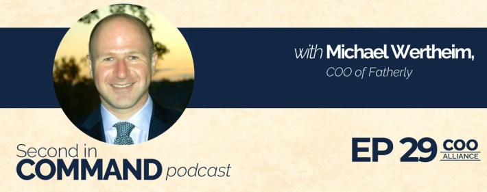 Second In Command Podcast - Michael Wertheim (COO Alliance)