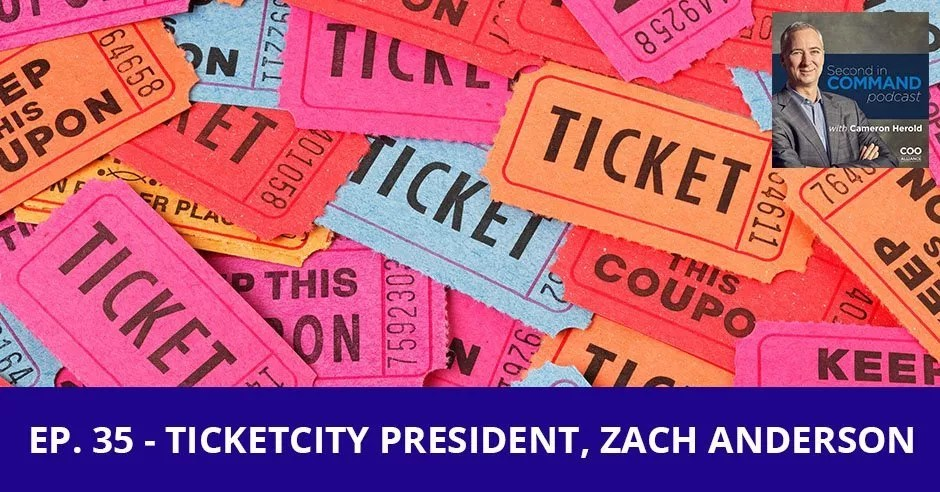 Ep. 35 - TicketCity President, Zach Anderson