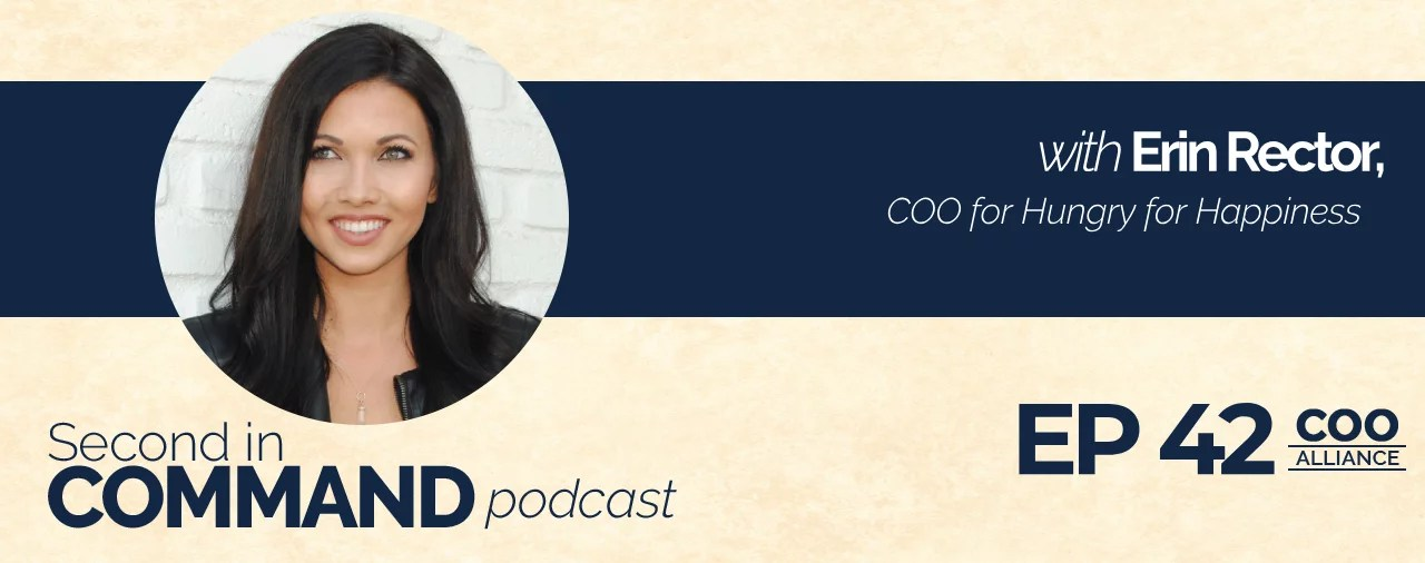 Ep. 42 – Hungry for Happiness COO, Erin Rector