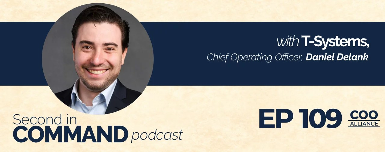 Ep. 109 - T-Systems COO, Daniel Delank