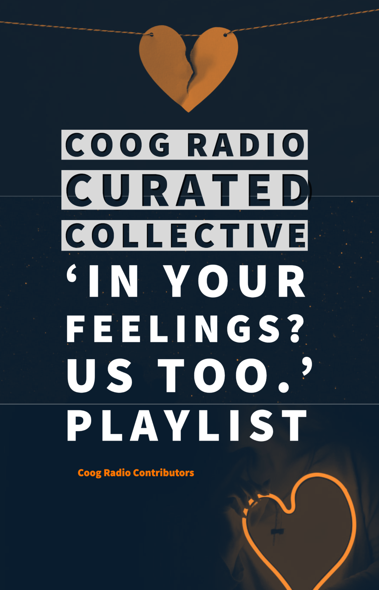 Coog Radio Curated Collection: 'In Your Feelings? Us Too.' Playlist
