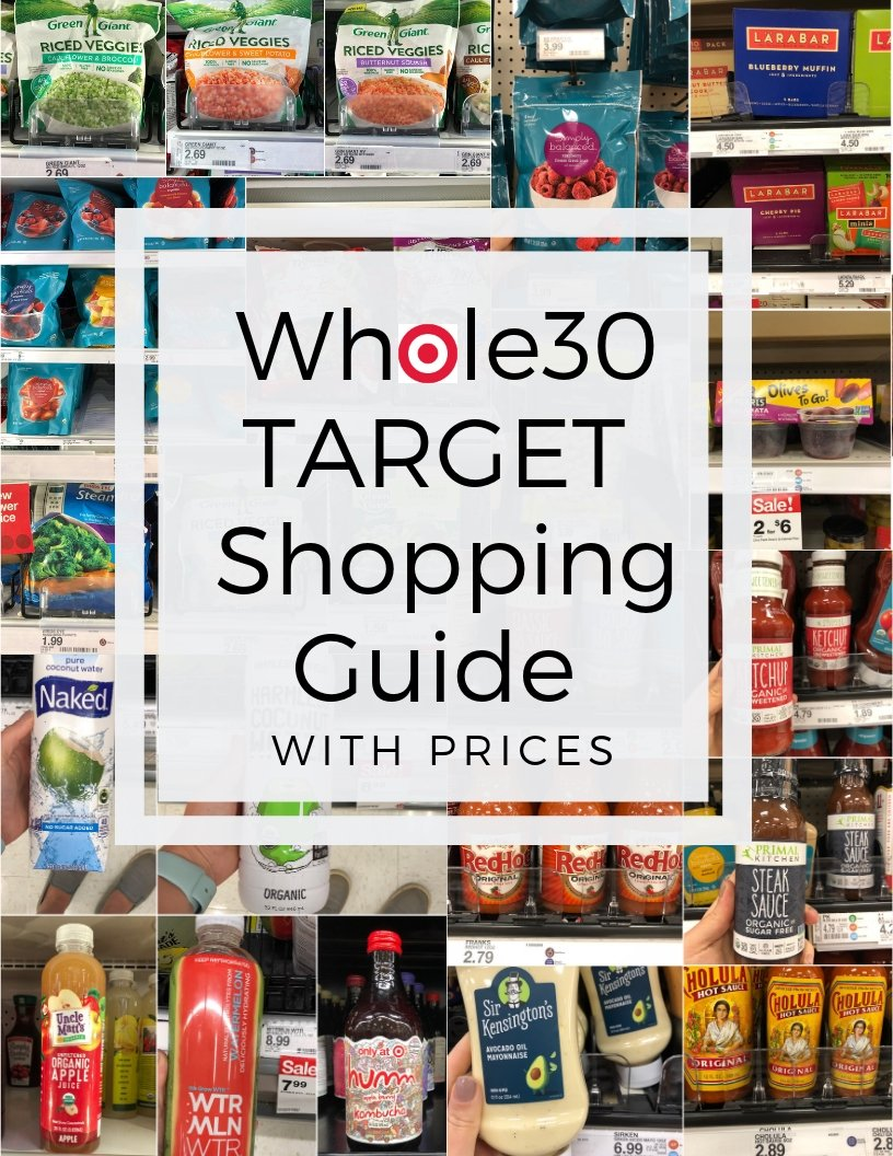"""A collage of photos of items found at Target with the text """"Whole30 Target Shopping Guide with Prices"""" in large black writing"""