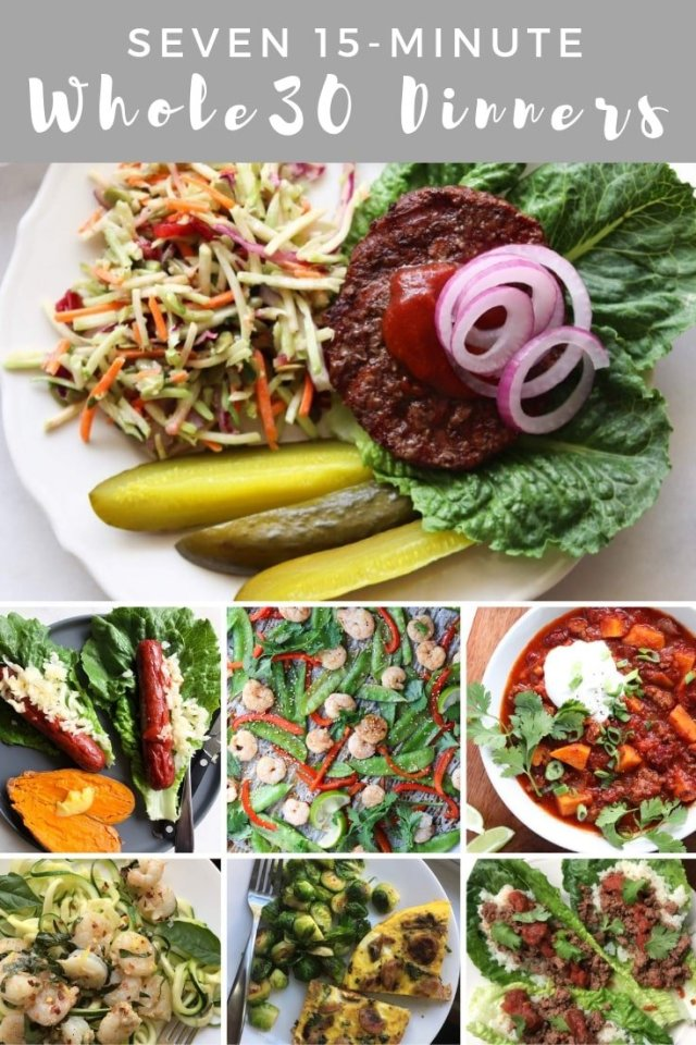 "A collage of photos of seven finished dishes with the text ""Seven 15 Minute Whole30 Dinners"" for Pinterest."