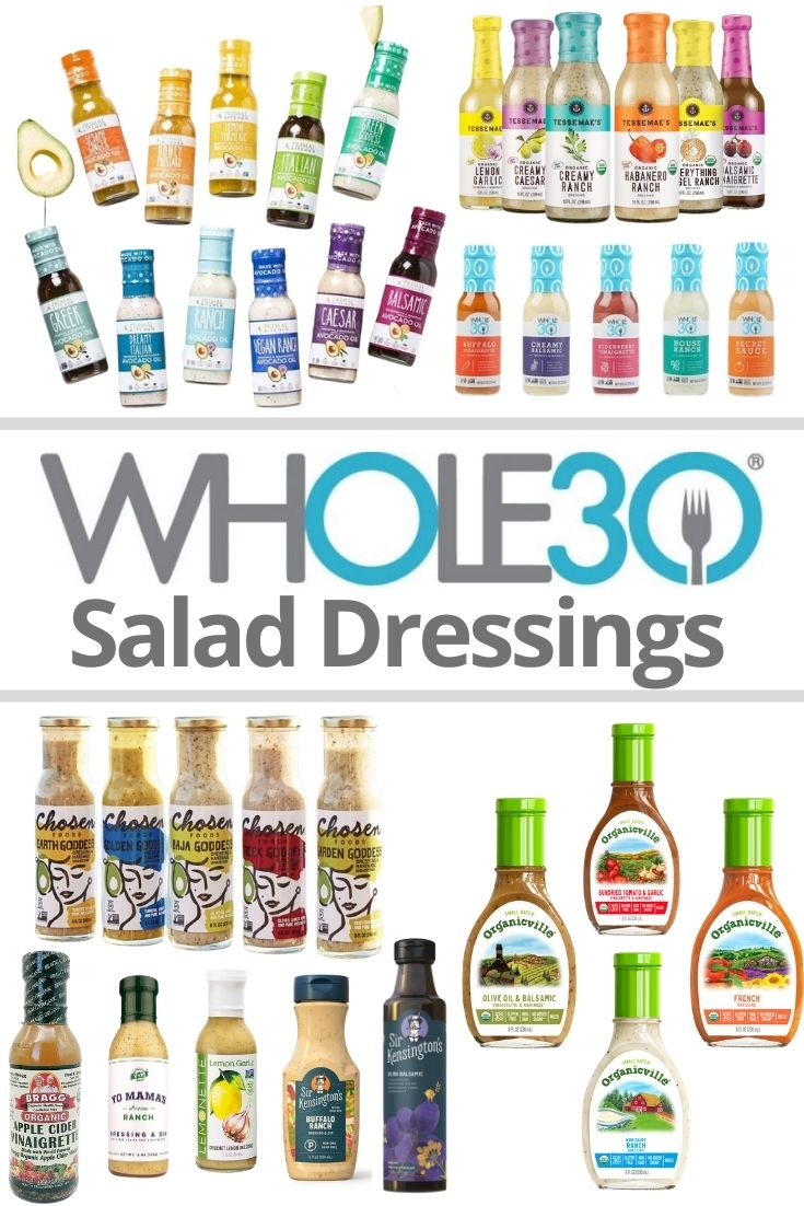 """Pinterest graphic with the words """"Whole30 Salad Dressings"""" with a collage of images of bottles of salad dressings."""