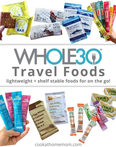 "Collage of images of travel foods with the words ""Whole30 Travel Foods, Lightweight and shelf stable foods for on the go!"""
