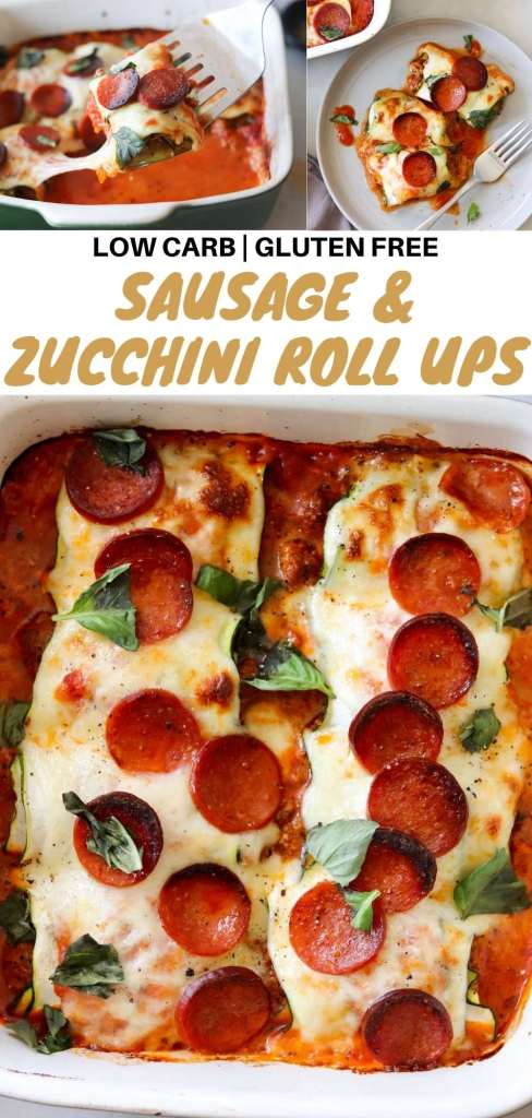 """Pinterest graphic with a collage of images of the finished dish and the words """"Low Carb, Gluten Free Sausage and Zucchini Roll Ups."""""""