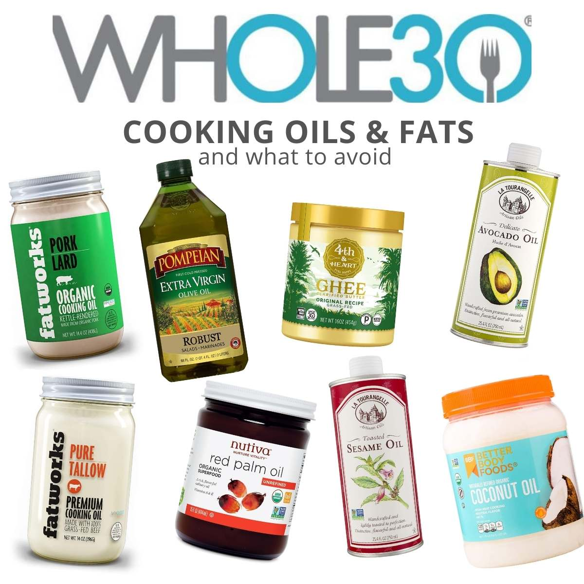 "Collage of oils and fats in jars with the text, ""Whole30 Cooking Oils & Fats and what to avoid."""