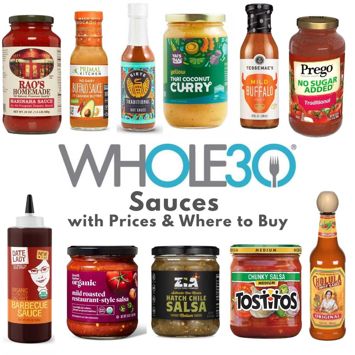 """Collage of 11 various sauces in bottles and jars with the text, """"Whole30 Sauces with Prices & Where to Buy."""""""