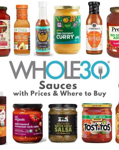 """A collage of images of Whole30 compatible and approved sauces in jars with the text, """"Whole30 Sauces with Prices & Where to Buy."""""""