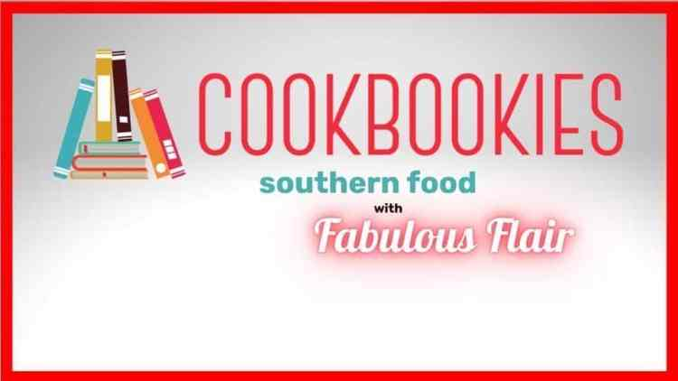 cookbookies southern food fabulous flair
