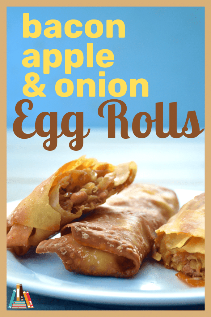 bacon apple and onion egg rolls