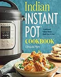 Indian archives cook ebooks indian instant pot cookbook traditional indian dishes made easy and fast by urvashi pitre 1939754542 format epub forumfinder Image collections
