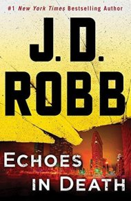 Echoes in Death - J. D. Robb
