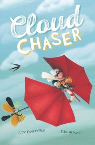 Cloud Chaser - Anne-Fleur Drillon