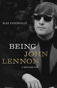 Being John Lennon - Ray Connolly