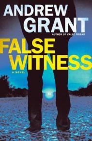 False Witness - Andrew Grant