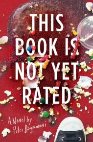 This Book is Not Yet Rated - Peter Bognanni