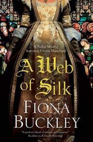 A Web of Silk - Fiona Buckley