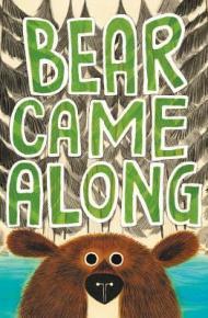 Bear Came Along - Richard Morris