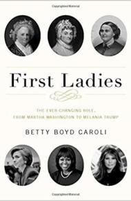 First Ladies - Betty Boyd Caroli