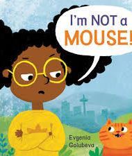 I'm Not a Mouse - Evgenia Golubeva