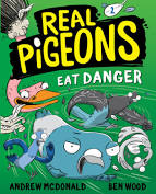 Real Pigeons: Eat Danger - Andrew McDonald