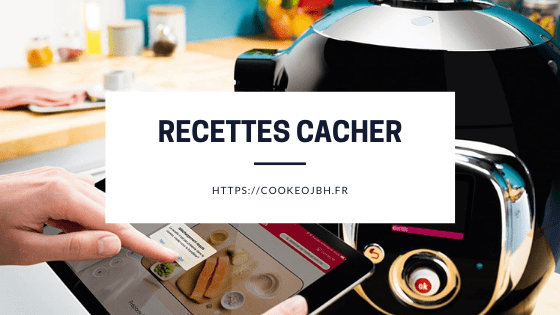 Recettes cacher cookeo