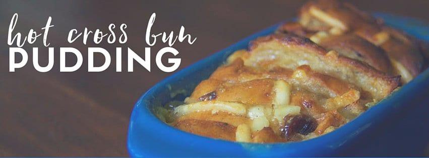 hot cross bun pudding feature