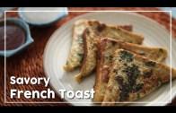 Savory French Toast – Quick Breakfast Recipe