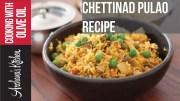 Chettinad Vegetable Pulao Recipe – Roz Ka Khana With Figaro Olive Oil