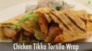 Chicken Tikka Tortilla Wrap – Sanjeev Kapoor Khazana – Snacks