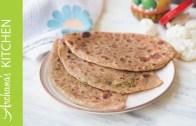 Gobi Ka Paratha Recipe – Indian Vegetarian by Archanas Kitchen