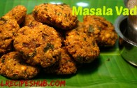 Masala vada recipe – Masal vadai – Crispy masala vada